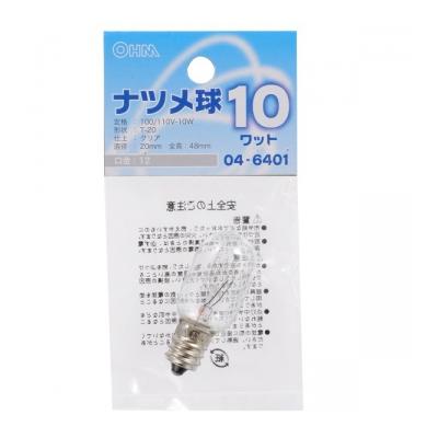 ナツメ球 E12/10W クリア [品番]04-6401